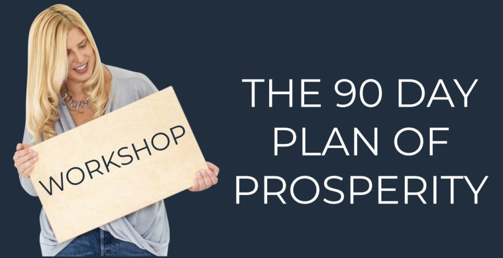 Text: the 90 Day Plan of Prosperity. Libby holds a board saying 'workshop'